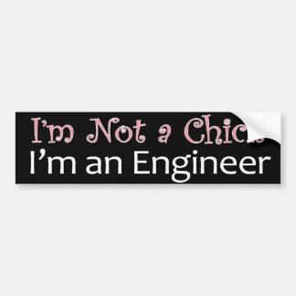 I'm not a chick I'm an engineer pink Bumper Sticker