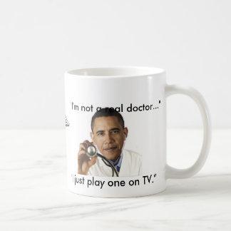 """I'm not a real doctor"" Basic White Mug"