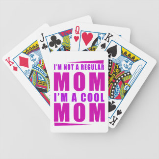 I'm not a regulus mom i'm cool mother bicycle playing cards