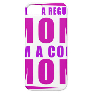 I'm not a regulus mom i'm cool mother case for the iPhone 5