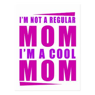 I'm not a regulus mom i'm cool mother postcard