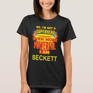 I'm Not A Superhero. I'm BECKETT. Gift Birthday T-Shirt