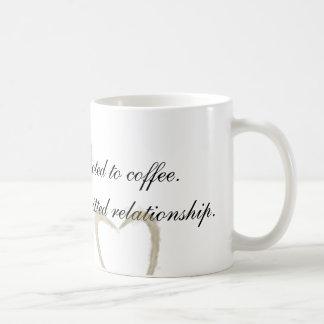 I'm Not Addicted Coffee Mug