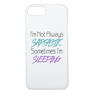 I'm Not Always Sarcastic - Funny Quote iPhone 8/7 Case