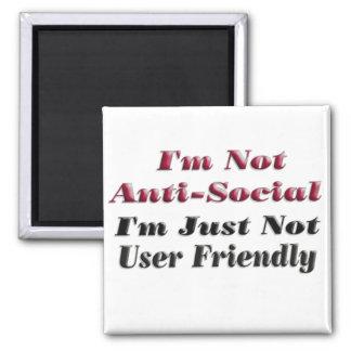 I'm Not Anti-Social Square Magnet