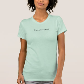 I'm Not Ashamed of Mental Illness Shirt