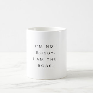 I'm Not Bossy. I am the Boss. Basic White Mug