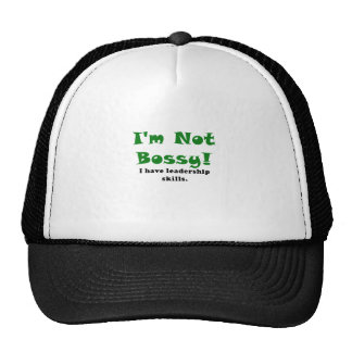 Im Not Bossy I Have Leadership Skills Cap