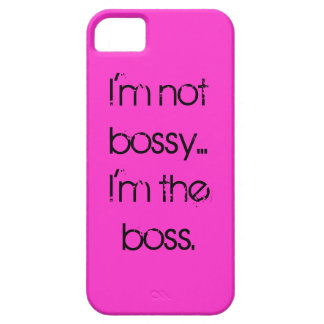 """I'm not bossy... I'm the boss"" Phone Case Barely There iPhone 5 Case"