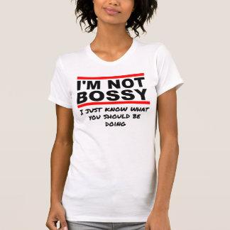I'm not bossy tees
