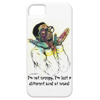 I'm not creepy, I'm just a different kind of weird iPhone 5 Cases