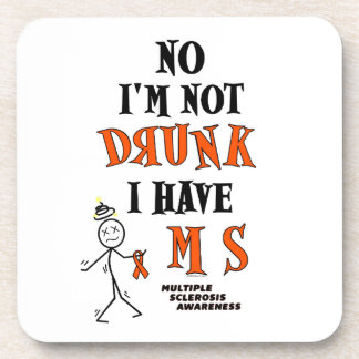 I'm Not DRUNK...MS Coaster