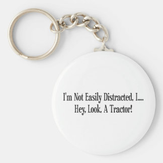 Im Not Easily Distracted I Hey Look A Tractor Basic Round Button Key Ring