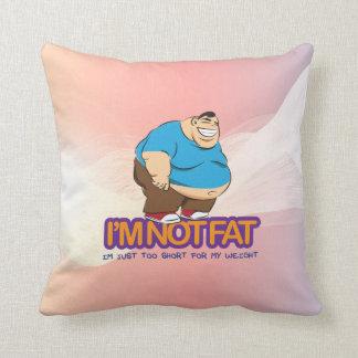 I'm Not Fat Cushion