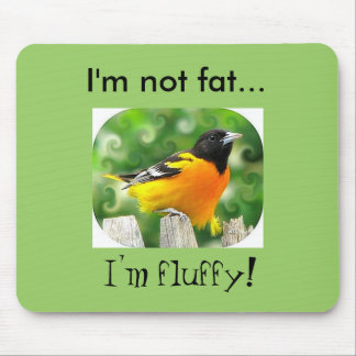 I'm not fat... mouse pad