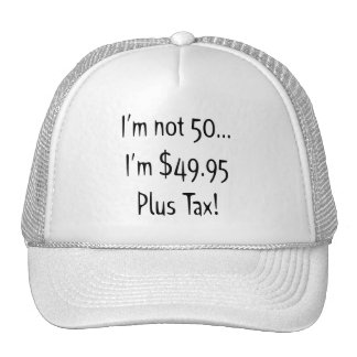I'm Not Fifty 50th Birthday Gifts Trucker Hat