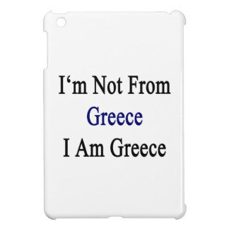I'm Not From Greece I Am Greece Case For The iPad Mini