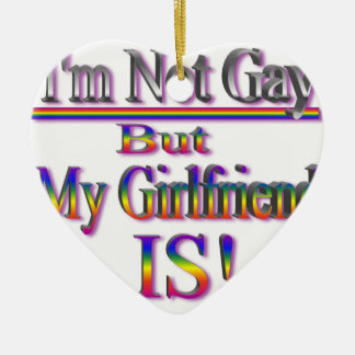 I'm NOT Gay But My Girlfriend Is Ceramic Heart Decoration