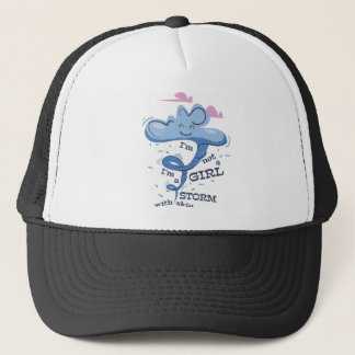 I'm not girl I'm the Storm Trucker Hat