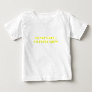 Im Not Goth Im Stage Crew Baby T-Shirt