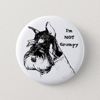 I'm not grumpy 6 cm round badge