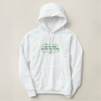 I'm Not Irish But Kiss Me Anyway Embroidered Shirt