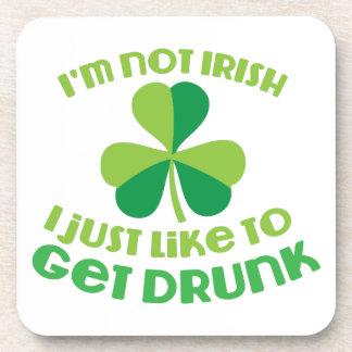 I'm not IRISH I just like to get DRUNK Beverage Coaster