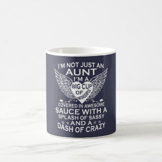 I'M NOT JUST AN AUNT COFFEE MUG
