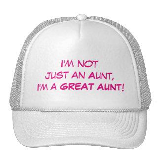 I'm Not Just An Aunt, I'm A GREAT AUNT Cap