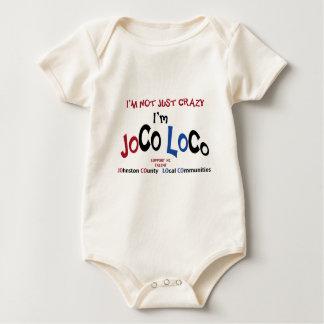 I'm Not Just Crazy... I'm JoCo LoCo Products Baby Bodysuit