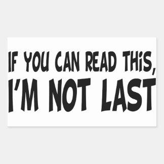 I'm Not Last Stickers