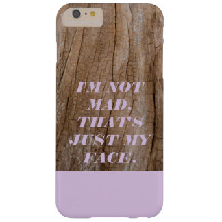 I'M NOT MAD, THAT'S JUST MY FACE WOOD PHONE CASE
