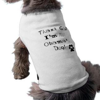 I'm Not Obama's Dog Sleeveless Dog Shirt