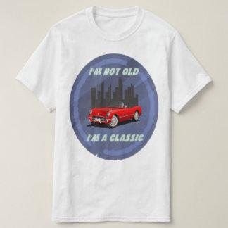 I'm not old, I'm a classic T-Shirt