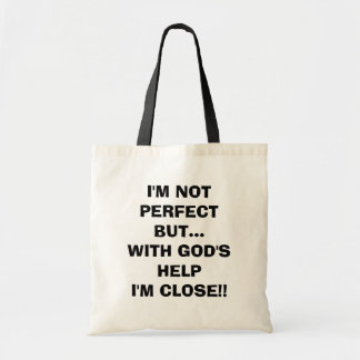 I'M NOT PERFECT BUT... RELIGIOUS TOTE BUDGET TOTE BAG
