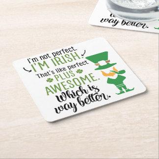 I'm Not Perfect I'm Irish Leprechaun Square Paper Coaster