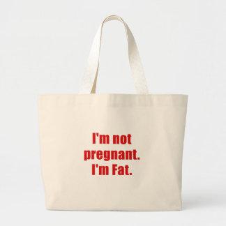 Im not Pregnant Im Fat Tote Bag