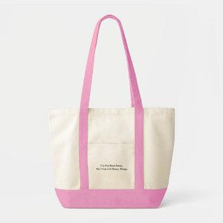 I'm Not Real Smart Impulse Tote Bag