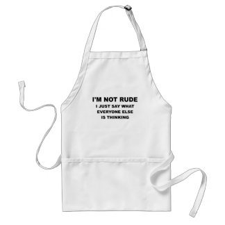 IM NOT RUDE png Aprons
