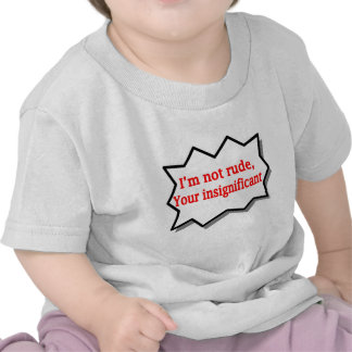 i'm not rude tshirt