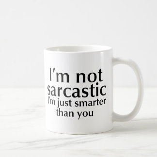 I'm not sarcastic basic white mug