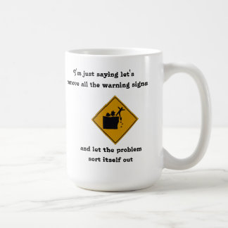 I'm Not Saying Kill All the Stupid People... Coffee Mug