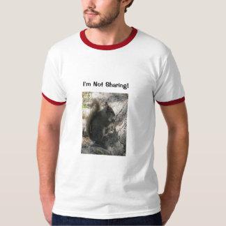 I'm Not Sharing! Ringer T-shirt