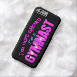 I'm Not Short, I'm a Gymnast iPhone 6 Case Barely There iPhone 6 Case