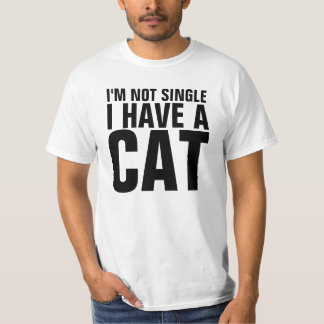I'm Not Single Funny Shirt
