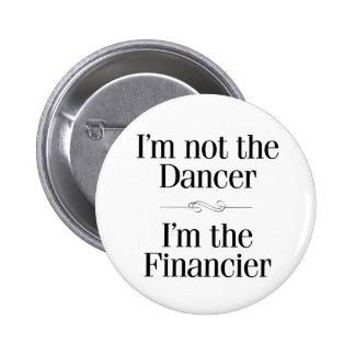 I'm Not the Dancer 6 Cm Round Badge