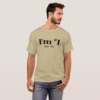 I'm number 1 T-Shirt
