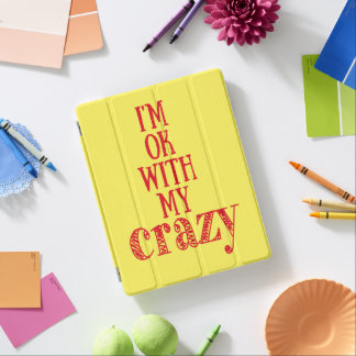 I'm ok with my crazy - Fun iPad 2/3/4 Smart Cover iPad Cover