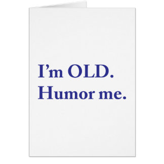 I'm OLD. Humor me. Card