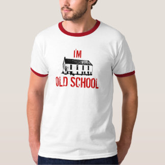 I'M OLD SCHOOL SHIRTS
